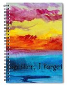 We Were Together I Forget The Rest - Quote By Walt Whitman Spiral Notebook