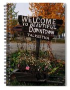 Welcome ... Spiral Notebook