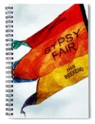 Welcome To The Gypsy Fair Spiral Notebook
