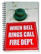 When Bell Rings Spiral Notebook