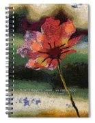 Where Flowers Bloom 04 Spiral Notebook