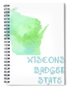 Wisconsin - Badger State - Map - State Phrase - Geology Spiral Notebook
