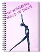 World Of Dance Spiral Notebook