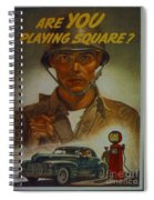 World War II Military Poster Are You Playing Square Spiral Notebook