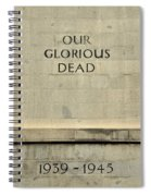 World War Two Our Glorious Dead Cenotaph Spiral Notebook