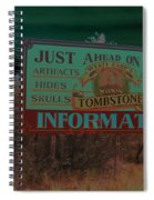 Wyatt Earp's Welcoming Sign Tombstone Arizona Solarized 2005-2008 Spiral Notebook
