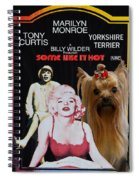 Yorkshire Terrier Art Canvas Print - Some Like It Hot Movie Poster Spiral Notebook