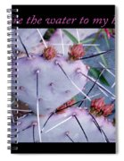You Are The Water For My Heart 7 Spiral Notebook