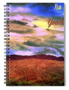 You Own The Skies Spiral Notebook