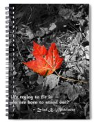 You're One Of A Kind Spiral Notebook