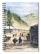 Mining Camp, 1860 Spiral Notebook