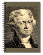 Thomas Jefferson In Sepia Spiral Notebook