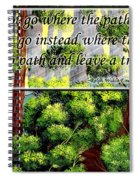 Where The Path Leads Spiral Notebook