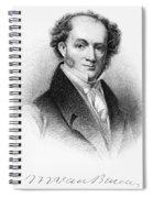 Martin Van Buren (1782-1862) Spiral Notebook