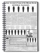 Presidential Campaign, 1828 Spiral Notebook