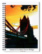 Sunset At Tower Brigde Spiral Notebook