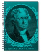 Thomas Jefferson In Turquois Spiral Notebook