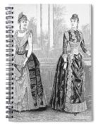 Womens Fashion, 1889. For Licensing Requests Visit Granger.com Spiral Notebook