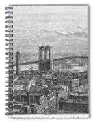 Brooklyn Bridge, 1883 Spiral Notebook