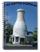 A Giant Milk Bottle In Spokane Spiral Notebook