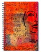 A Mind Cries Spiral Notebook