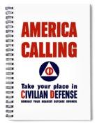 America Calling -- Civilian Defense Spiral Notebook