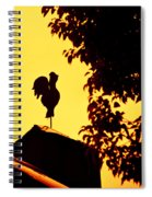 As A Rooster Crows Spiral Notebook