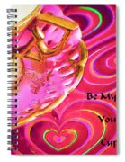 Be My Valentine You Are My Cup Of Tea Spiral Notebook