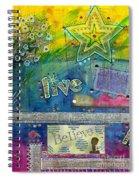 Believe In Living Spiral Notebook