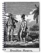 Brazil: Hunters, C1820 Spiral Notebook