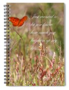 Brighten Up My Life Card Spiral Notebook