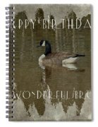 Brother Birthday Greeting Card - Canada Goose Spiral Notebook