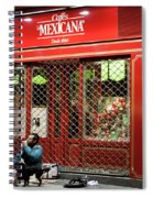 Cafe De Mexicana Panhandlers Spiral Notebook