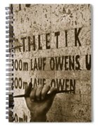 Carving The Name Of Jesse Owens Into The Champions Plinth At The 1936 Summer Olympics In Berlin Spiral Notebook