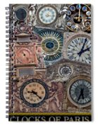 Clocks Of Paris Spiral Notebook