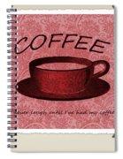 Coffee 2 Scrapbook Spiral Notebook