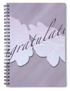 Congratulations Greeting Card - New Guinea Impatiens Spiral Notebook