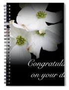 Congratulations On Your Debut - White Dogwood Blossoms Spiral Notebook