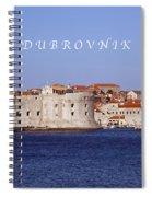 D U B R O V N I K Spiral Notebook