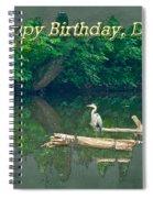 Dad Birthday Greeting Card - Heron On Fallen Tree Spiral Notebook