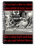 Don't Drink And Drive Spiral Notebook