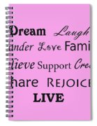 Dream Laugh Wonder Love Family And More Spiral Notebook