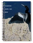 Dream Lofty Dreams Spiral Notebook