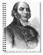 Duke Of Kent (1767-1820) Spiral Notebook