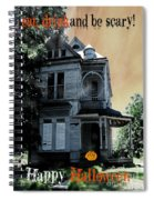 Eat Drink And Be Scary Spiral Notebook