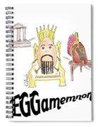 Eggamemnon Spiral Notebook