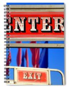Enter And Exit Signs Spiral Notebook