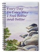 Feel Better Affirmation Spiral Notebook