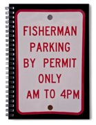Fisherman Parking Sign Spiral Notebook