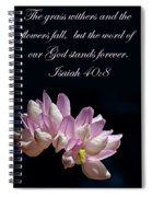 Flower Macro And Isaiah 40 8 Spiral Notebook